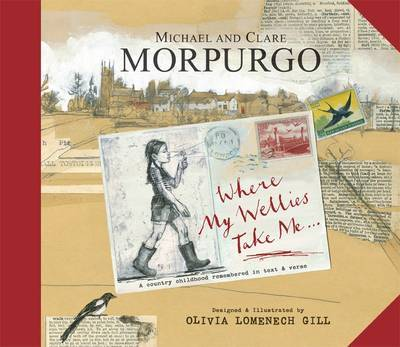 Book review: Wherever My Wellies Take Me by Michael and Clare Morpurgo