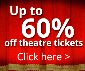 London Mums magazine Discounted Theatre Tickets