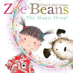 Best Children's Dog Books ZOE AND BEANS- THE MAGIC HOOP