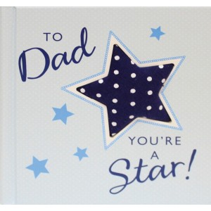 To Dad, You're a Star! by Jill Latter