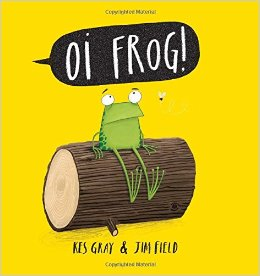 book Oi Frog by Kes Gray and Jim Field