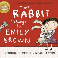 book That Rabbit belongs to Emily Brown by Cressida Cowell and Neal Layton