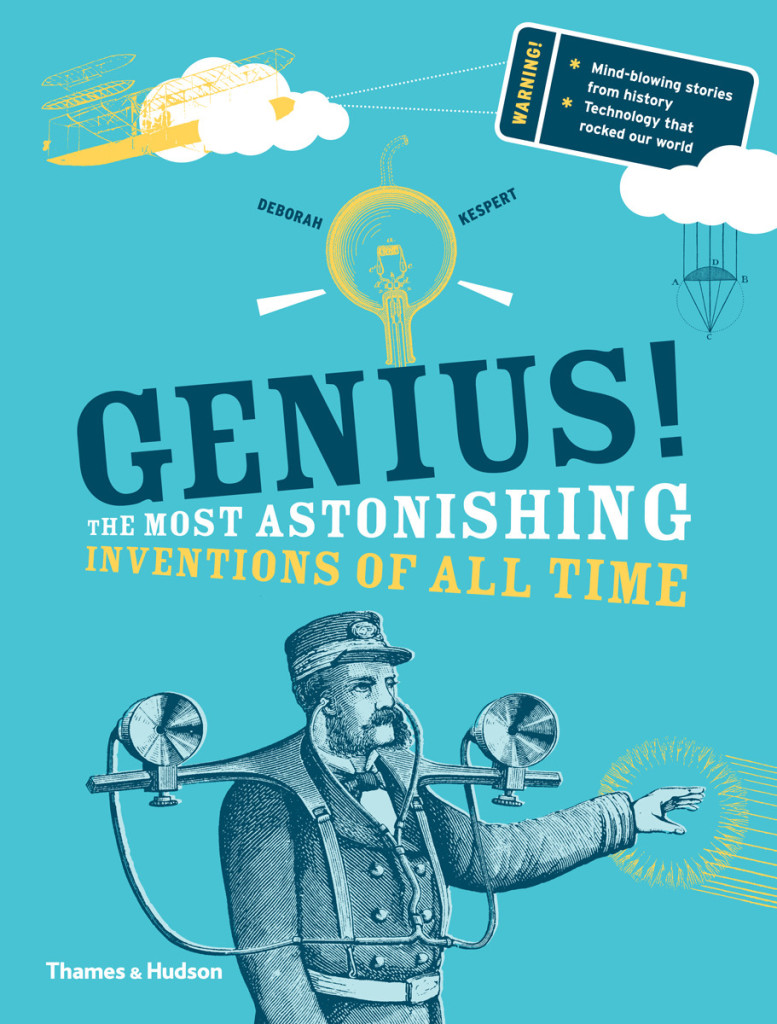 book genius the most astonishing inventions of all time