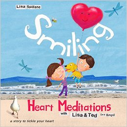 Smiling Heart Meditations with Lisa and Ted book Hardcover