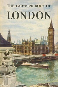 London books The Ladybird Book of London